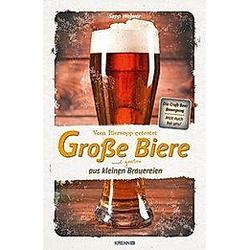 Große Biere aus kleinen Brauerein