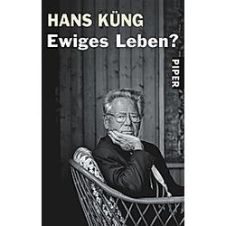 Ewiges Leben?. Hans Küng  - Buch
