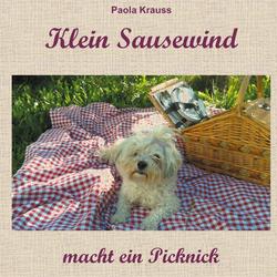 Klein Sausewind macht ein Picknick als Buch von Paola Krauss