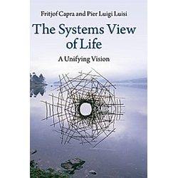 Systems View of Life. Pier L. Luisi  Fritjof Cappa  - Buch