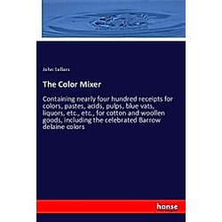 The Color Mixer. John Sellers  - Buch