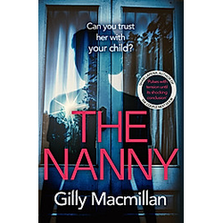 The Nanny. Gilly Macmillan  - Buch