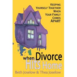When Divorce Hits Home als Taschenbuch von Beth Baruch Joselow/ Thea Joselow
