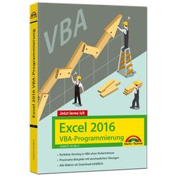 Jetzt lerne ich Excel 2016 VBA-Programmierung