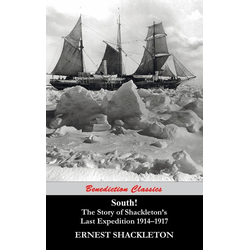 South! The Story of Shackleton's Last Expedition 1914-1917 als Buch von Ernest Shackleton