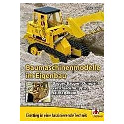 Baumaschinenmodelle im Eigenbau. Walter Penka  - Buch