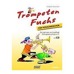 Trompeten Fuchs für Posaunenchor  m. Audio-CD. Stefan Dünser  - Buch