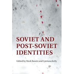 Soviet and Post-Soviet Identities als Buch von