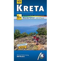 Kreta MM-Wandern Wanderführer Michael Müller Verlag. Marie Luise Schuschnigg  Gunnar Schuschnigg  - Buch