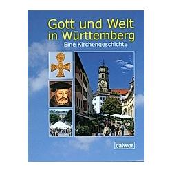 Gott und die Welt in Württemberg - Buch