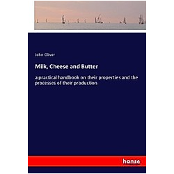 Milk  Cheese and Butter. John Oliver  - Buch