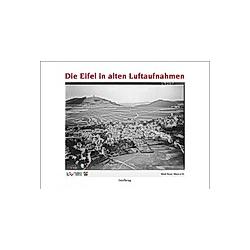 Die Eifel in alten Luftaufnahmen - Buch