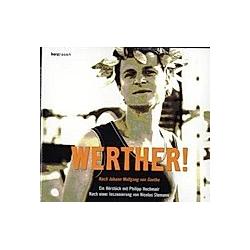Werther!  1 Audio-CD - Hörbuch