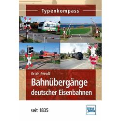 Bahnübergänge deutscher Eisenbahnen: Buch von Erich Preuß