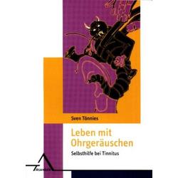 Leben mit Ohrgeräuschen: Buch von Sven Tönnies
