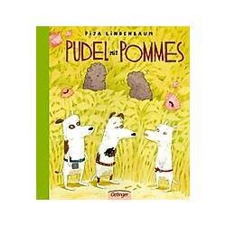 Pudel mit Pommes. Pija Lindenbaum  - Buch