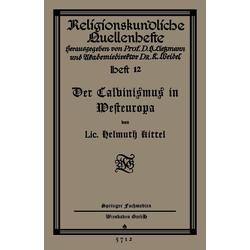 Der Calvinismus in Westeuropa als Buch von Helmuth Kittel