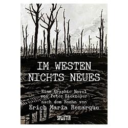 Im Westen nichts Neues. Peter Eickmeyer  - Buch