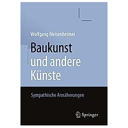 Baukunst und andere Künste. Wolfgang Meisenheimer  - Buch