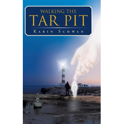 Walking the Tar Pit als Buch von Karin Schwan