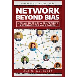Network Beyond Bias als Buch von Amy C. Waninger