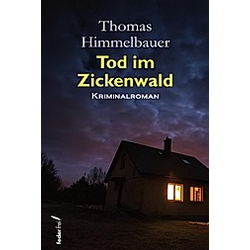 Tod im Zickenwald. Thomas Himmelbauer  - Buch