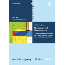Forum Altbausanierung 6. Wärmeschutz und Altbausanierung als Buch von