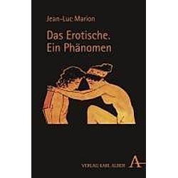 Das Erotische. Jean-Luc Marion  - Buch