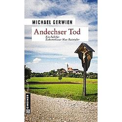 Andechser Tod / Exkommissar Max Raintaler Bd.7. Michael Gerwien  - Buch