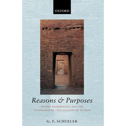 Reasons and Purposes als Taschenbuch von G. F. Schueler