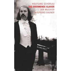 Das brennende Klavier als Buch von Wolfgang Schorlau