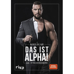 Das ist Alpha! als Buch von Kollegah