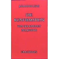 Die Konfirmation. Johannes Lenz  - Buch