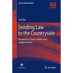 Sending Law to the Countryside. Suli Zhu  - Buch