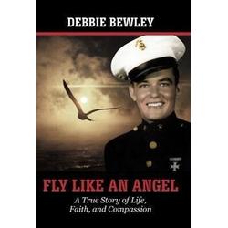 Fly Like an Angel als Buch von Debbie Bewley