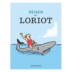 Reisen mit Loriot als Buch von Loriot