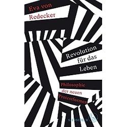 Revolution für das Leben. Eva von Redecker  - Buch