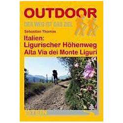 Italien  Ligurischer Höhenweg Alta Via dei Monte Liguri. Sebastian Thomas  - Buch