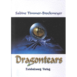 Dragontears als Buch von Sabine Timmer-Brockmeyer