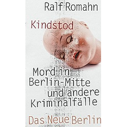 Kindstod. Ralf Romahn  - Buch