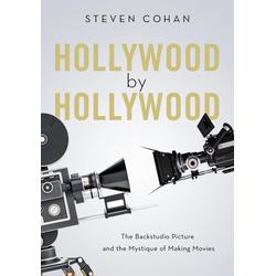 Hollywood by Hollywood: eBook von Steven Cohan