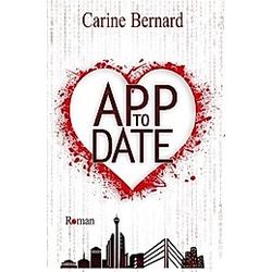 App to Date. Carine Bernard  - Buch