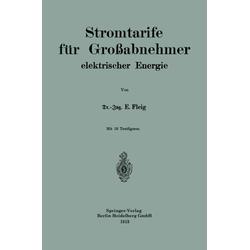 Stromtarife für Großabnehmer elektrischer Energie als Buch von Eduard Fleig