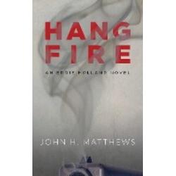 Hangfire als Taschenbuch von John H. Matthews