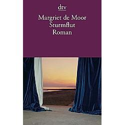 Sturmflut. Margriet De Moor  - Buch