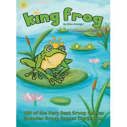 King Frog als Buch von Mike Kinziger