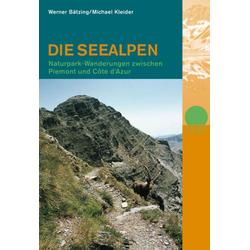 Die Seealpen als Buch von Werner Bätzing/ Michael Kleider