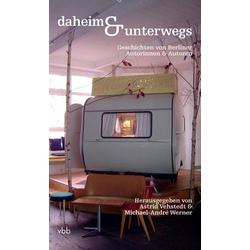daheim & unterwegs: Buch von