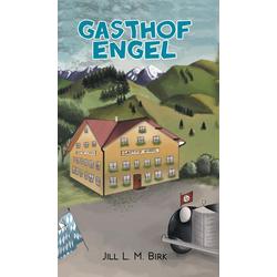 Gasthof Engel als Buch von Jill L. M. Birk