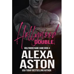 Hollywood Double (Hollywood Name Game #4): eBook von Alexa Aston